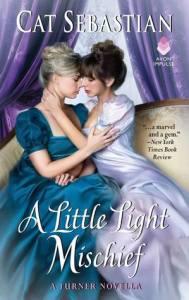 Cover of A Little Light Mischief by Cat Sebastian