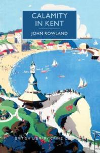 Cover of Calamity in Kent by John Rowland