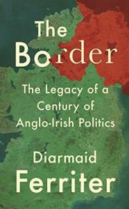 Cover of The Border by Diarmaid Ferriter