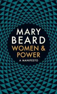 Cover of Women & Power: A Manifesto by Mary Beard