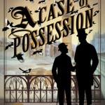 Cover of A Case of Possession by KJ Charles