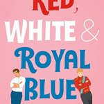 Cover of Red, White and Royal Blue by Casey McQuiston