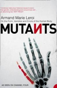 Cover of Mutants by Armand Marie Leroi