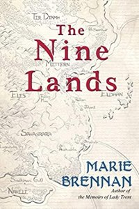 Cover of The Nine Lands by Marie Brennan