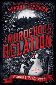 Cover of A Murderous Relation by Deanna Raybourn