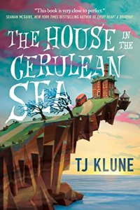 Cover of The House in the Cerulean Sea by TJ Klune