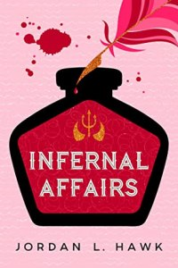 Cover of Infernal Affairs by Jordan L. Hawk