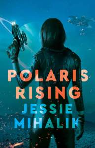 Cover of Polaris Rising by Jessie Mihalik