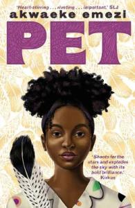 Cover of Pet by Akwaeke Emezi