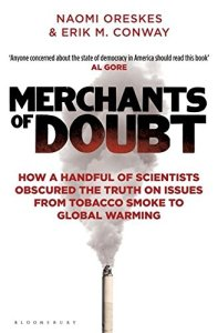 Cover of Merchants of Doubt by Naomi Oreskes & Erik M. Conway