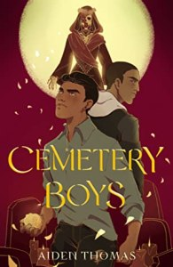 Cover of Cemetery Boys by Aiden Thomas