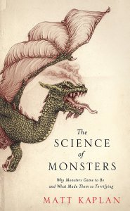 Cover of The Science of Monsters by Matt Kaplan
