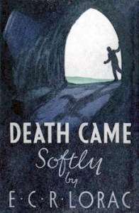 Cover of Death Came Softly by E.C.R. Lorac