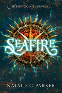 Cover of Seafire by Natalie C. Parker