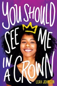 Cover of You Should See Me In A Crown by Leah Johnson