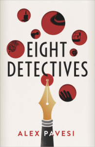 Cover of Eight Detectives by Alex Pavesi