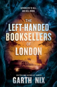 Cover of The Left-Handed Booksellers of London by Garth Nix