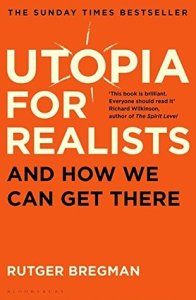 Cover of Utopia for Realists by Rutger Bregman