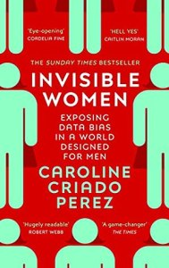 Cover of Invisible Women by Caroline Criado-Perez
