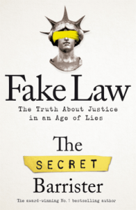 Cover of Fake Law by the Secret Barrister