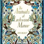 Cover of The Animals at Lockwood Manor by Jane Healey