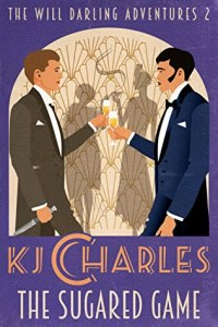 Cover of The Sugared Game by K.J. Charles