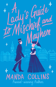 Cover of A Lady's Guide to Mischief and Mayhem by Manda Collins