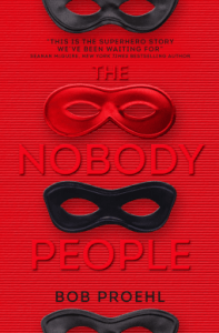 Cover of The Nobody People by Bob Proehl