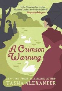 Cover of A Crimson Warning by Tasha Alexander