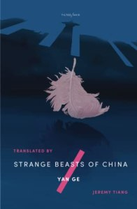 Cover of Strange Beasts of China by Yan Ge