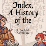 Cover of Index, A History of the by Dennis Duncan