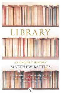 Cover of Library: An Unquiet History by Matthew Battles