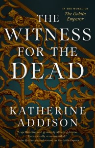 Cover of The Witness for the Dead by Katherine Addison