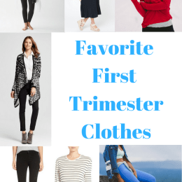 Favorite First Trimester Clothes