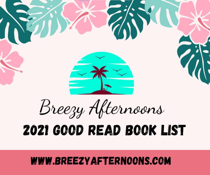 The Good Read Book List: 2021