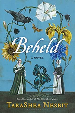 Beheld by TaraShea Nesbit