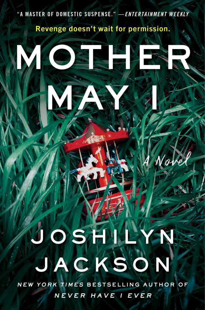 Mother May I by Joshilyn Jackson, a 2020 Breezy Afternoons Must Read Book List Choice
