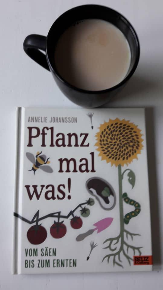 Milchkaffee und mein neues Buch Pflanz mal was! - Gartenliebe!