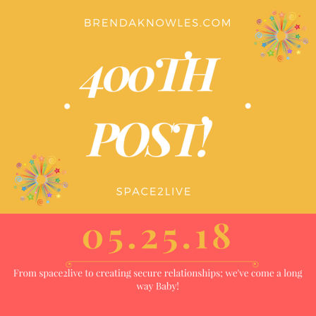 400th post brendaknowles.com