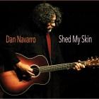 Dan Navarro - Shed My Skin