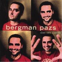 "Bergman Pazs ""Dar Las Caras"""