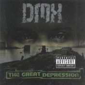 "DMX ""The Great Depression"""