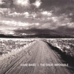 """Diane Ward """"The Great Impossible"""""""