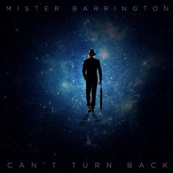 Mister Barrington - Can't Turn Back