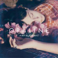 Amy Blaschke - Opaline