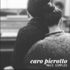 Caro Pierotto - Mais Simples