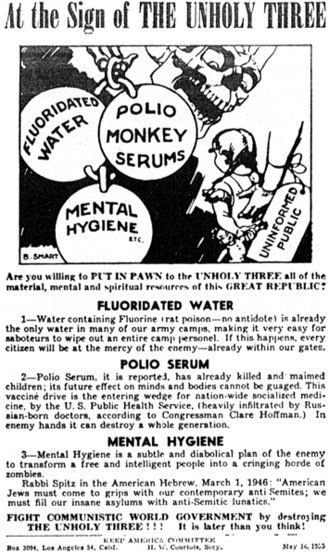 'At the Sign of the UNHOLY THREE' cartoon, warning against fluoridated water, polio serum and mental hygiene. And 'communistic world government.' (1955)