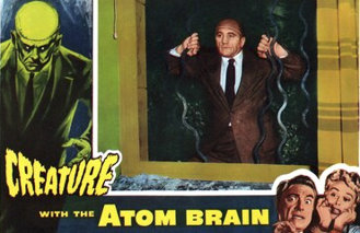Lobby card for Cahn and Siodmak's 'Creature with the Atom Brain.' (1955)