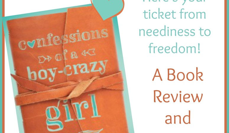 Confessions of a Boy-Crazy Girl :: A Book Review and Giveaway