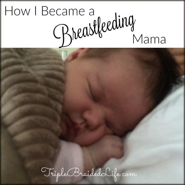 How I Became a Breastfeeding Mama